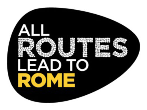 All Routes Lead to Rome. Tutte le strade portano a Roma