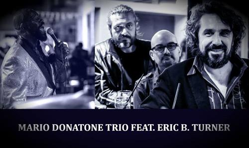 Mario Donatone Trio feat Eric B. Turner al Cotton Club di Roma