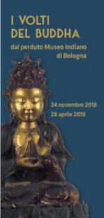 I volti del Buddha dal perduto Museo Indiano di Bologna al Museo Civico Medievale di Bologna