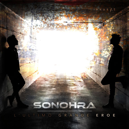 L'ultimo grande eroe, quinto album di inediti dei Sonohra è in uscita ed è disponibile su YouTube il videoclip di Ciao