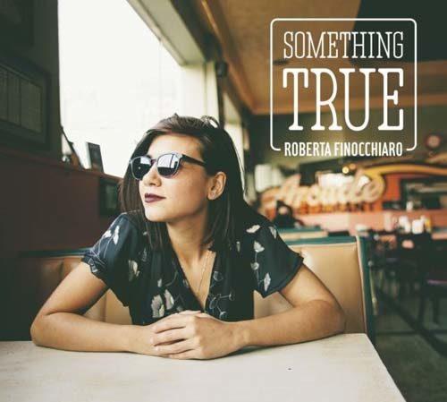 Something true, il nuovo album di inediti della cantautrice Roberta Finocchiaro, registrato a Memphis