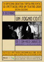"""""""Un sogno così"""", lo spettacolo in calendario sabato 8 dicembre a 33 Officina Creativa di Toffia"""