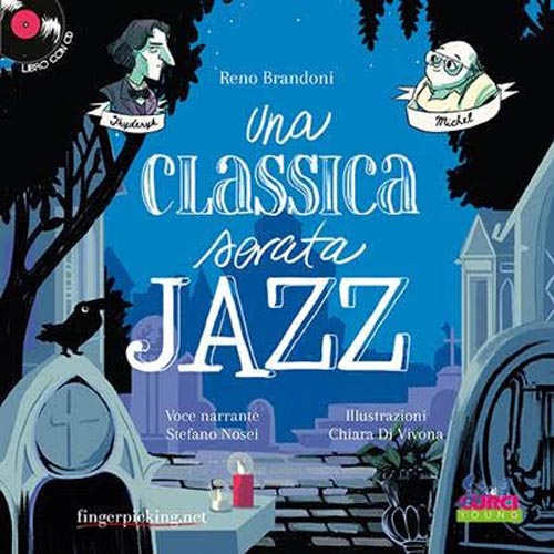 Una classica serata jazz, il libro di Reno Brandoni