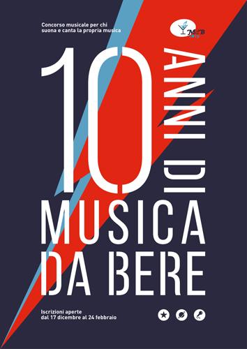 10 anni di musica da bere. Grandi novità per la Decima Edizione del concorso musicale