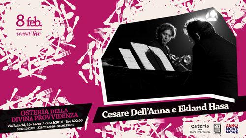 """Il """"Venerdì LIVE"""" dell'""""Osteria della divina provvidenza"""" con Cesare Dell'Anna e Ekland Hasa"""