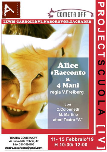 Alice nel paese delle meraviglie di Lewis Carrollal Teatro Cometa Off di Roma dall'11 al 15 febbraio