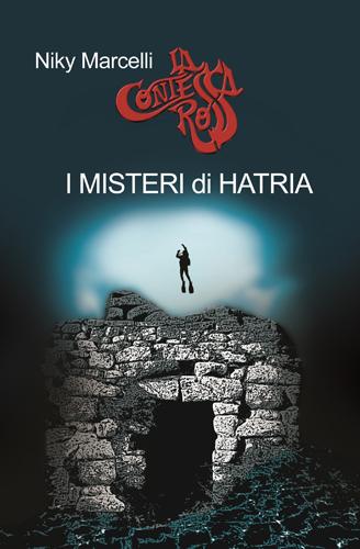 I misteri di Hatria di Niky Marcelli. La presentazione alla libreria Mondadori di Roma