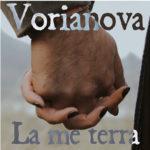 La me terra, il nuovo singolo e video dei Vorianova (Isola Tobia Label)