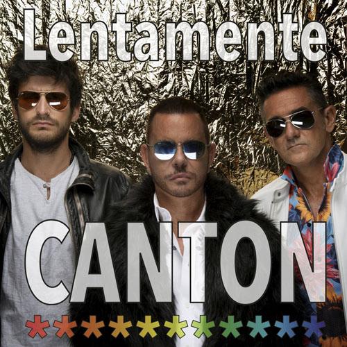 Lentamente, il quarto singolo del nuovo progetto dei Canton