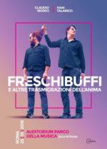Claudio Morici e Ivan Talarico in Freschibuffi e altre trasmigrazioni dell'anima all'Auditorium Parco della Musica di Roma