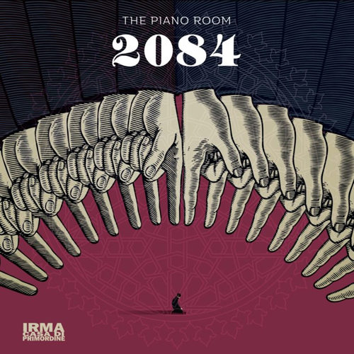 2084: il ritorno prog distopico di The Piano Room!