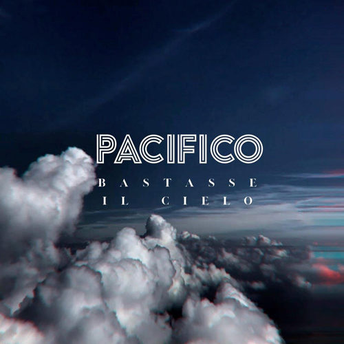 """Pacifico, in radio """"Semplicemente"""" il brano che anticipa il disco di inediti """"Bastasse il cielo"""" in uscita l'8 marzo…e sempre dall'8 marzo """"Bastasse il Cielo Tour"""""""