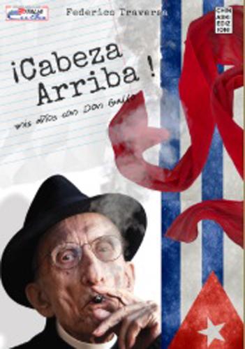 Il messaggio di Don Andrea Gallo sbarca a Cuba con Cabeza Arriba