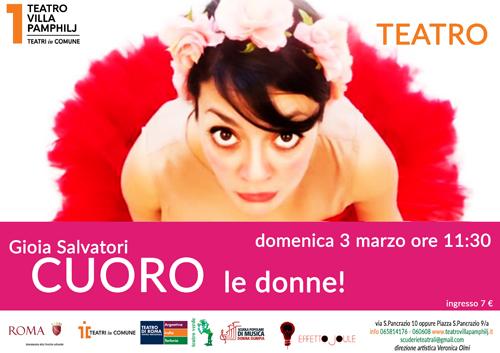 """""""CUORO - Le donne!"""" di e con Gioia Salvatori al Teatro Villa Pamphilj di Roma"""