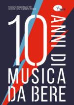 Musica da bere – chiuse le iscrizioni alla X edizione del concorso. Le finali in Latteria Molloy a Brescia – Primo ospite annunciato EDDA – Targa MdB 2019 alla Carriera
