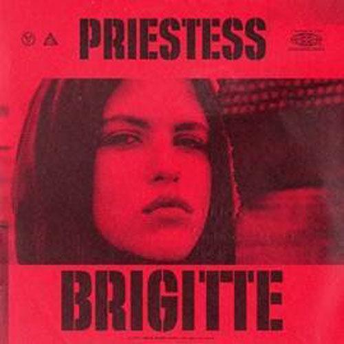 Brigitte, il nuovo singolo di Priestess