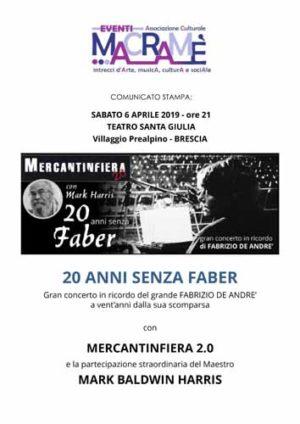 """""""20 anni senza Faber"""" lo spettacolo proposto da i Mercantinfiera con la partecipazione di Mark Baldwin Harri al Teatro Santa Giulia – Villaggio Prealpino a Brescia"""