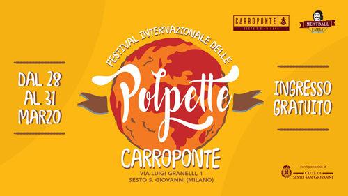 Festival Internazionale delle polpette e Street Food Festival al via al Carroponte di Sesto San Giovanni