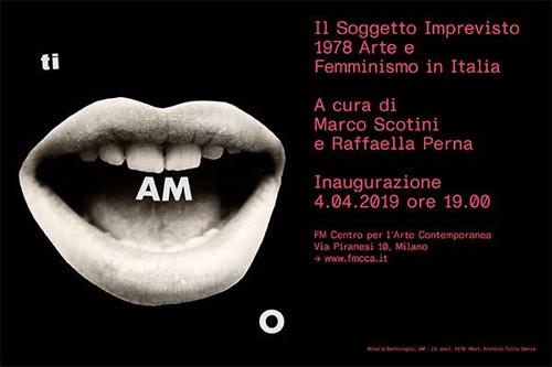 Il Soggetto Imprevisto. 1978 Arte e Femminismo in Italia, la mostra presentata da FM Centro per l'Arte Contemporanea durante la Milano Art Week
