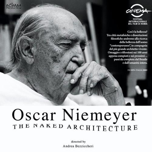 Oscar Niemeyer - L'Architettura è nuda, il film di Andrea Bezziccheri/Franco Losvizzero. La proiezione martedì 12 marzo al MACRO ASILO di Roma