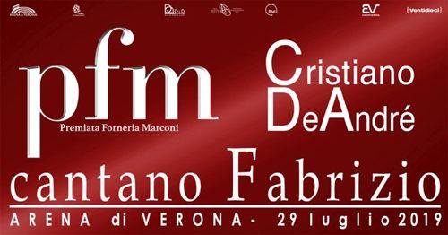 """""""PFM Premiata Forneria Marconi – Cristiano De André cantano Fabrizio""""! Il 29 luglio all'Arena di Verona. Aperte le prevendite"""