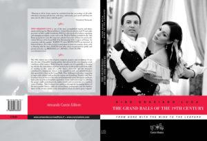"""ll Libro di Nino Graziano Luca Gran Balli dell'800. Da Via Col Vento al Gattopardo è anche in inglese e con il titolo """"The Grand Balls of the 19th Century"""""""