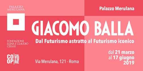 Palazzo Merulana presenta Giacomo Balla. Dal Futurismo astratto al Futurismo iconico