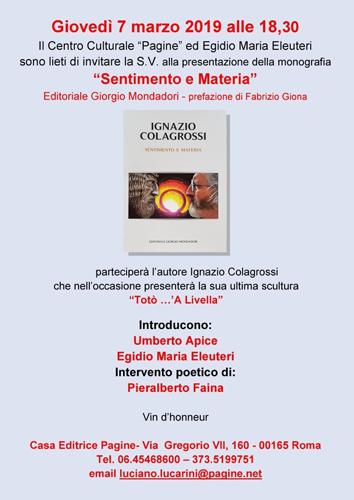 """""""Sentimento e Materia"""", la monografia del Maestro Colagrossi. La presentazione a la Casa editrice Pagine di Roma"""