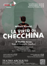 "All'Arciliuto di Roma va in scena William Ansaldi in ""La Virtù di Checchina"" di Matilde Serao"