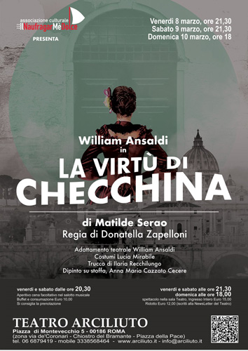 """All'Arciliuto di Roma va in scena William Ansaldi in """"La Virtù di Checchina"""" di Matilde Serao"""