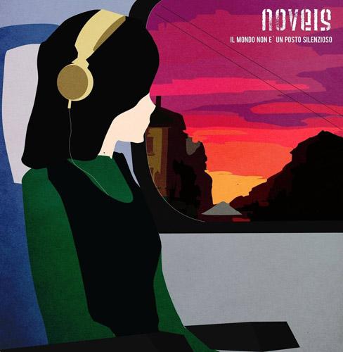 """""""Il mondo non è un posto silenzioso"""", il nuovo album dei Noveis"""