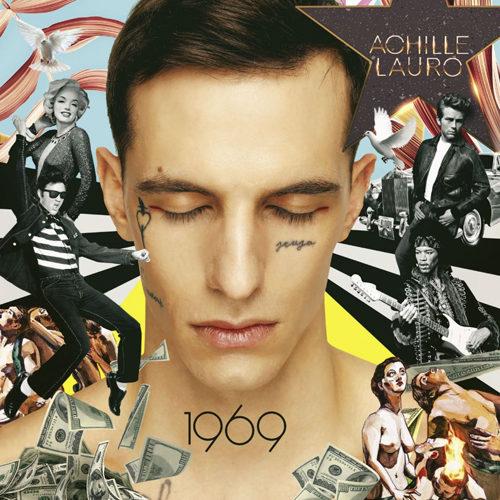 """Achille Lauro: è in uscita l'album """"1969"""" e parte da Milano l'instore tour. Al via da Firenze il """"Rolls Royce Tour"""", anticipato da alcune date nei festival estivi"""