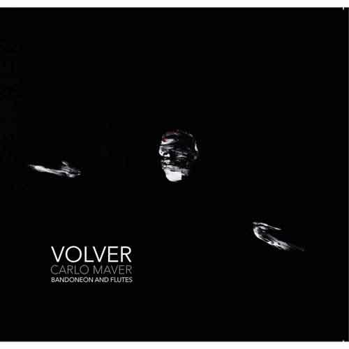 Volver, il nuovo album di Carlo Maver è uscito