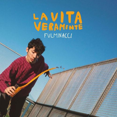 """Fulminacci: arriva martedì 9 aprile il suo album d'esordio """"La vita veramente"""""""