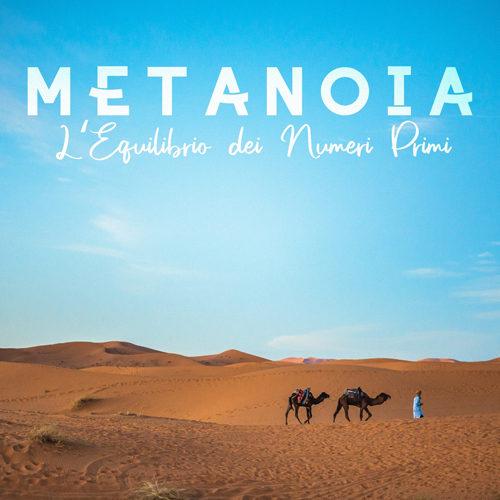 "I Metanoia ""L'equilibrio dei numeri primi"" dal 5 aprile sui principali digital stores"