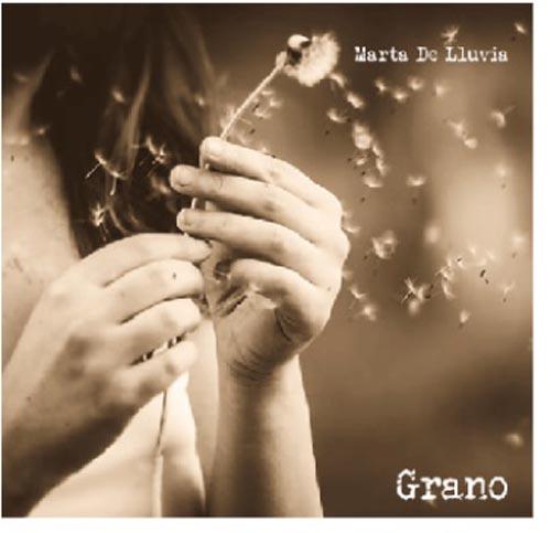 Grano, l'album di esordio di Marta De Lluvia