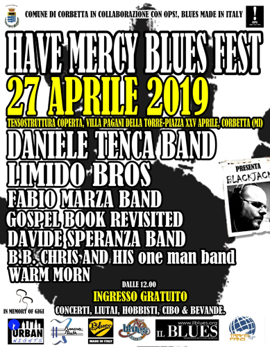 Have Mercy Blues Fest sabato 27 aprile 2019 festeggia la quinta edizione