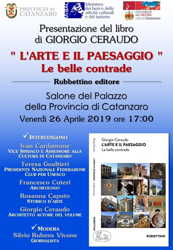 L'arte e il paesaggio. Le belle contrade, il libro di Giorgio Ceraudo. La presentazione al Salone del Palazzo della Provincia di Catanzaro