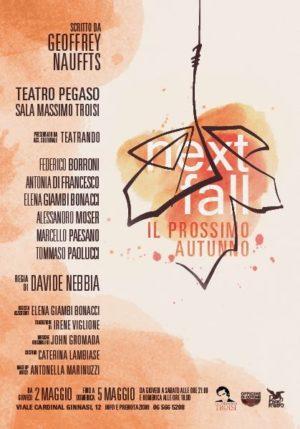 """Il teatro Pegaso di Ostia chiude in bellezza la stagione con lo spettacolo più atteso egli ultimi tempi: """"Next Fall"""""""