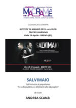 """""""Salvimaio"""", uno spettacolo di e con Andrea Scanzi, organizzato dall'Associazione Culturale Eventi Macramè"""