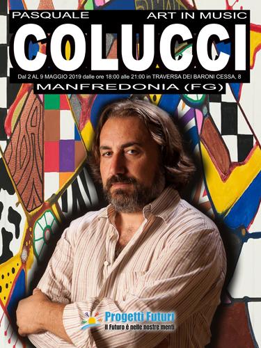 """Il Maestro Pasquale Colucci fa ritorno a Manfredonia con una nuova personale """"Art in Music"""""""