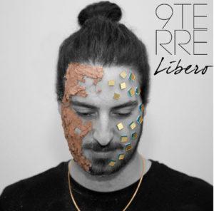 9terre il nuovo disco di Libero