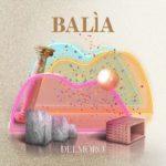 """""""Balìa"""" è il titolo del nuovo EP di Mattia Del Moro"""