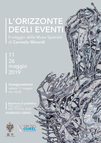 L'Orizzonte degli Eventi. Il Viaggio della Musa Spaziale di Carmelo Minardi allo Spazio COMEL Arte Contemporanea di Latina