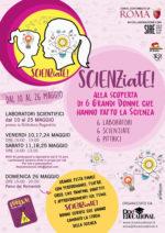 SCIENZiatE!, a Roma il Festival che racconta 6 grandi scienziate della storia