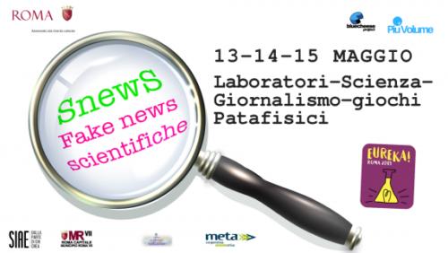SnewS, fake news scientifiche. Un progetto di Bluecheese Project dal 13 al 15 maggio a Roma