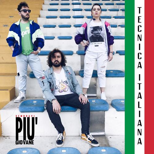 Tecniche italiane, il nuovo singolo dei Sembravi più giovane è in rotazione radiofonica