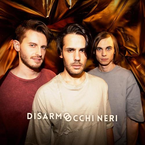 È online il videoclip di Occhi neri, nuovo singolo dei Disarmo, attualmente in rotazione radiofonica e disponibile in digital download