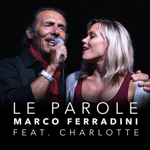 Le parole è il nuovo singolo di Marco Ferradini