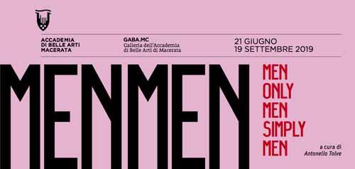 Men, Only Men, Simply Men, la collettiva che si terrà alla GABA.MC – Galleria dell'Accademia di Belle Arti di Macerata